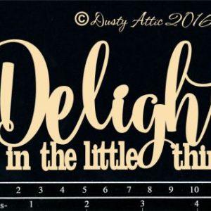 Dusty Attic - Delight in the little things