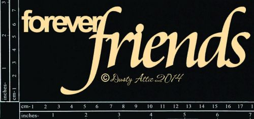 Dusty Attic - Forever Friends