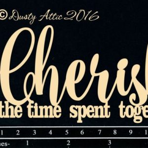 Dusty Attic - Cherish the time spent together