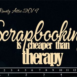 Dusty Attic - Scrapbooking is cheaper than therapy