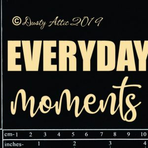 Dusty Attic - Everyday moments