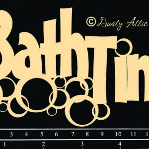 Dusty Attic - Bath Time