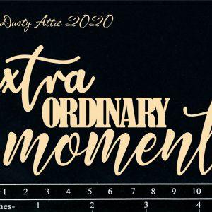 Dusty Attic - Extra Ordinary Moments