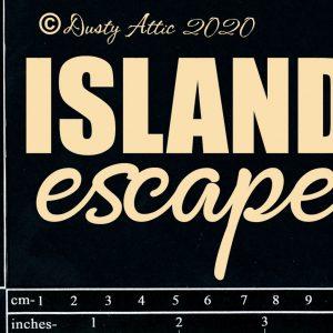 Dusty Attic - Island Escape